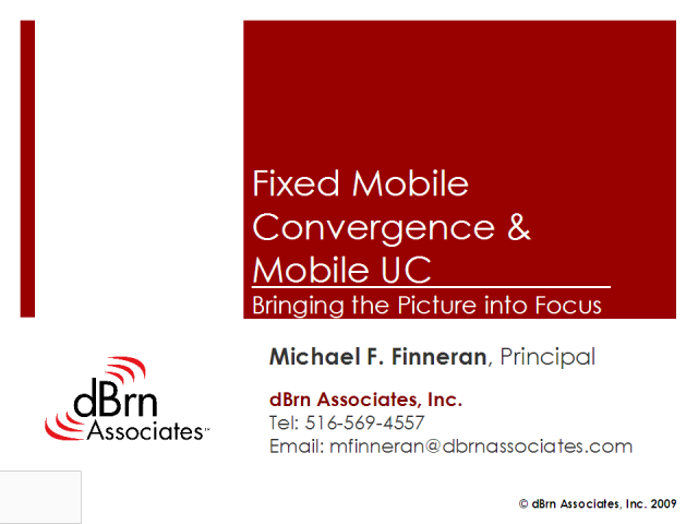 Fixed Mobile Convergence and Mobile Unified Communications