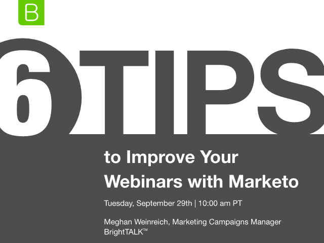 6 Tips to Improve Your Webinars with Marketo