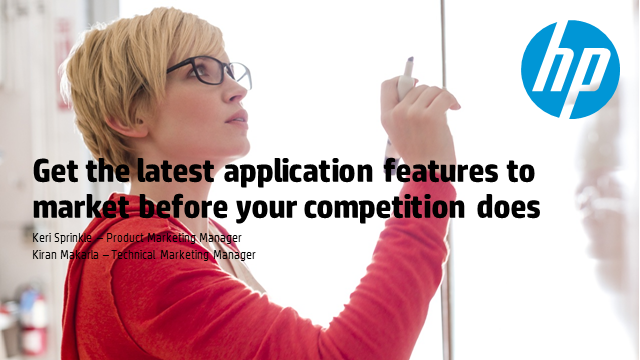 Get the latest application features to market before your competition does
