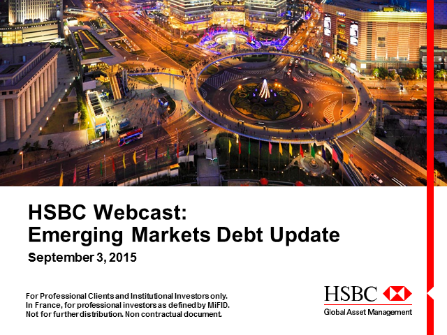 HSBC Webcast: EMD Market Update