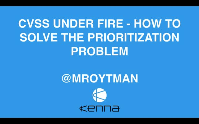 CVSS Under Fire: How to Solve The Prioritization Problem