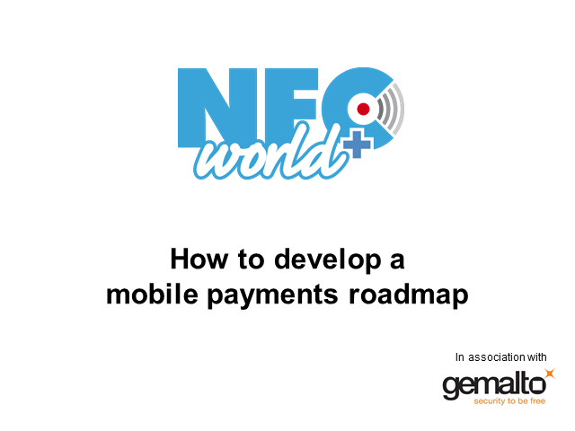 How to develop a mobile payments roadmap