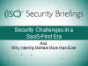 CA Part 4: Security Challenges in a SaaS-First Era & Why Identity Matters
