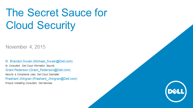 The secret sauce for cloud security