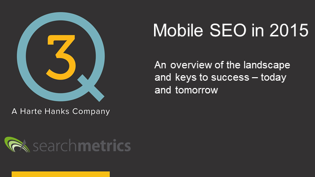 Mobile SEO: The Landscape, Success Keys, and the Future