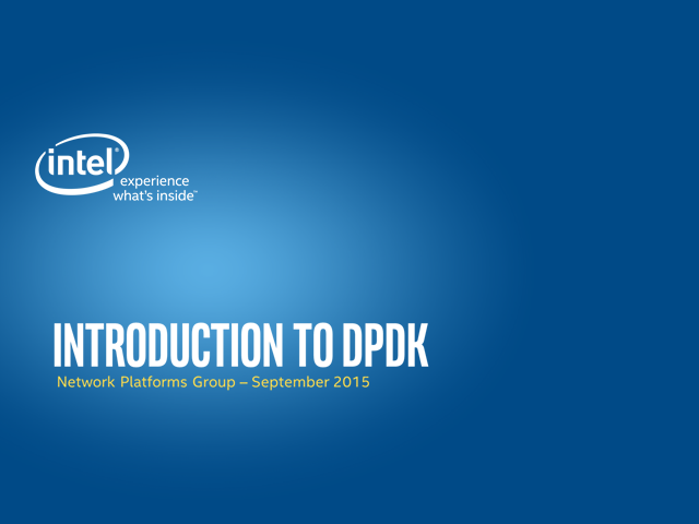 DPDK 101: Introduction to Data Plane Development Kit