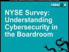 NYSE Survey: Understanding Cybersecurity in the Boardroom
