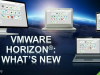 VMware Horizon Transforming Desktop and Application Delivery and Management