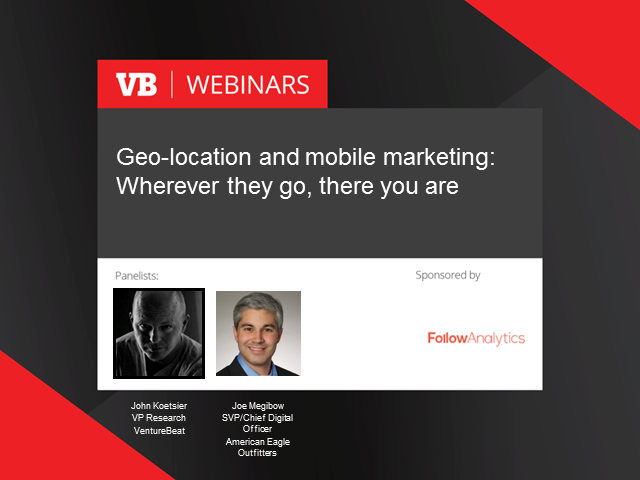 Geo-location and mobile marketing: Wherever they go, there you are