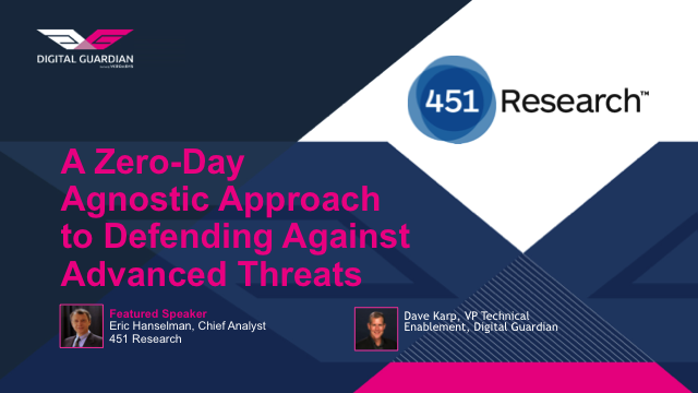 A Zero-Day Agnostic Approach to Defending Against Advanced Threats
