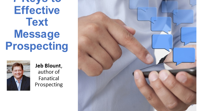 7 Keys to Effective Text Message Prospecting