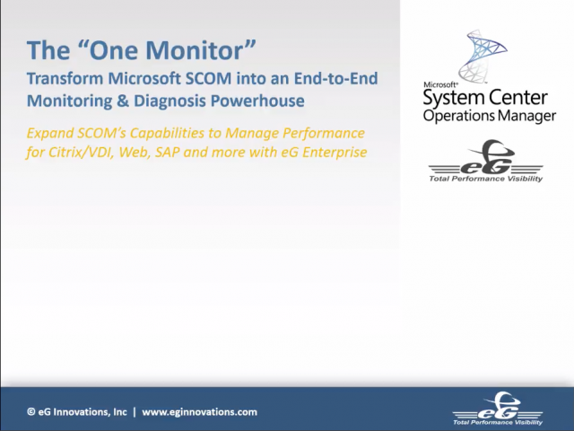 "Transform MS SCOM into an End-to-End Monitoring Powerhouse w/ The ""One Monitor"""