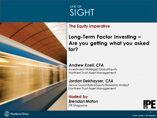 Long-Term Factor Investing - Are you getting what you asked for?