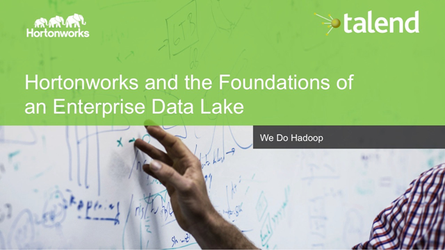 Laying the foundation for a Data-Driven Enterprise with Hadoop