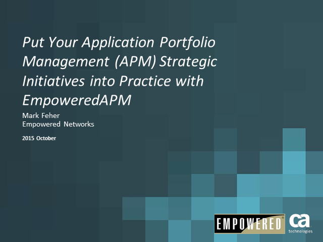 Put Your Application Portfolio Management Strategic Initiatives into Practice