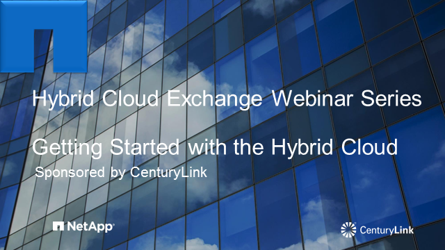 Getting Started with Hybrid Cloud: Best Practices with CenturyLink