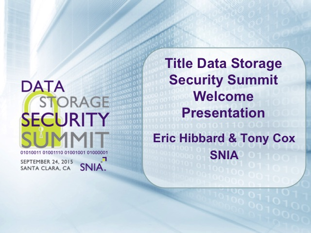 Data Storage Security Summit 2015 Welcome [LIVE]