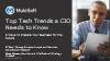 Top Tech Trends a CIO Needs To Know
