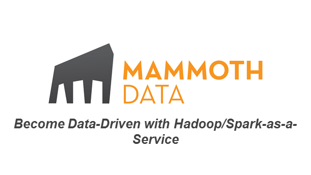 Become Data-Driven with Hadoop-as-a-Service