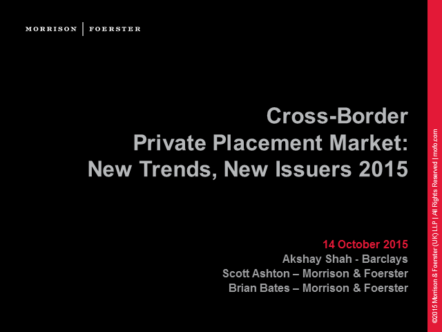Cross-border private placement; new trends, new issuers