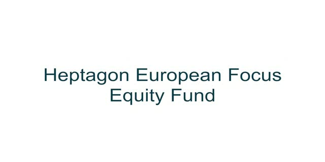 Heptagon European Focus Equity Fund