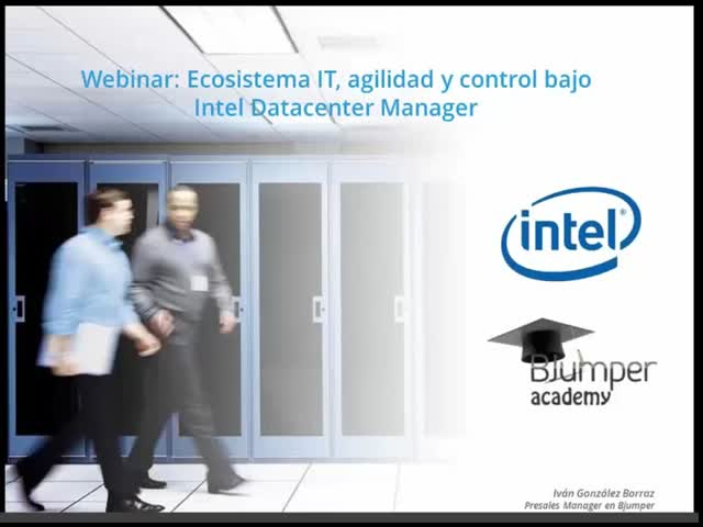 Ecosistema IT , agilidad y control bajo Intel Datacenter Manager