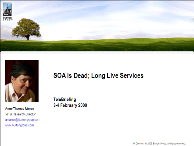 SOA is Dead: Long Live Services