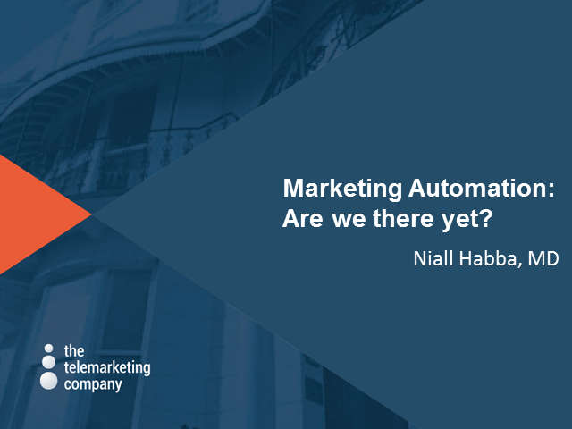 Marketing Automation – are we there yet?