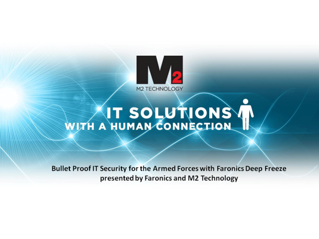 Bullet Proof IT Security for the Armed Forces with Faronics Deep Freeze
