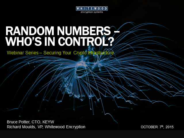 Random Numbers - Who's in Control?