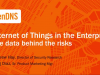 Internet of Things in the Enterprise: The data behind the risks
