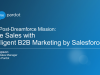 Post-Dreamforce Mission: Drive Sales with Intelligent B2B Marketing by Saleforce