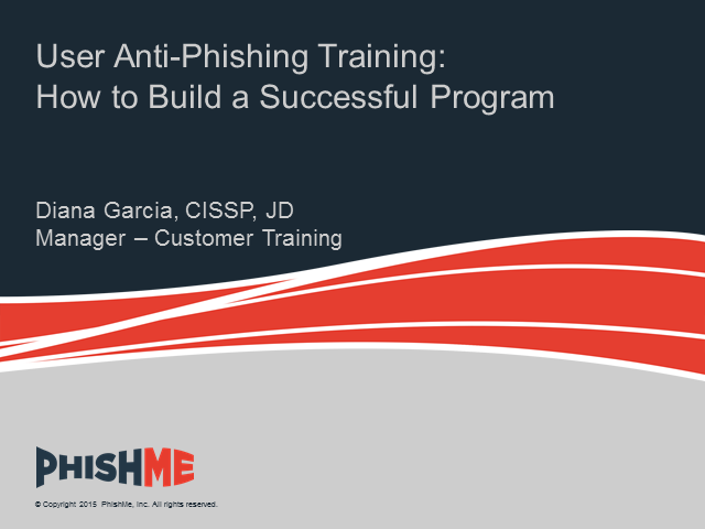 User Anti-Phishing Training: How to Build a Successful Program