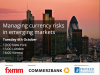 Managing currency risks in emerging markets