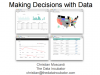 Making Decisions With Data
