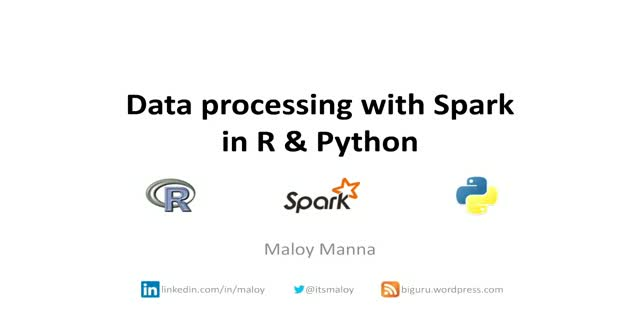 Data processing with Spark in R & Python