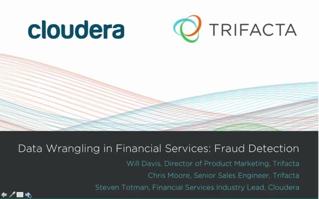 Data Wrangling on Hadoop in Financial Services: Fraud Detection