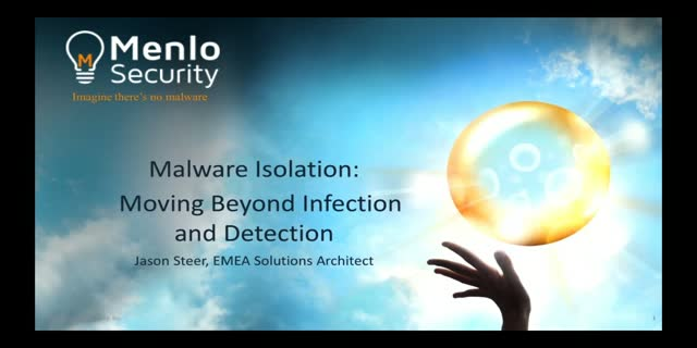 Malware Isolation - Moving Beyond Infection & Detection