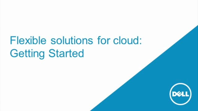 Flexible Solutions for Cloud: Getting Started