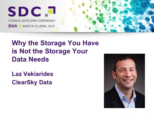 Why the Storage You Have is Not the Storage Your Data Needs [LIVE]