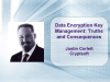 Data Encryption Key Management – Truths and Consequences [LIVE]