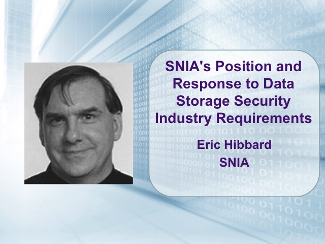 SNIA's Position & Response to Data Storage Security Industry Requirements [LIVE]