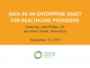 Data as an Enterprise Asset among Healthcare Providers