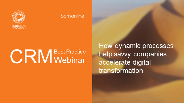 How dynamic processes help savvy companies accelerate digital transformation?