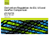 Derivatives regulation: a US, EU and Asia comparison
