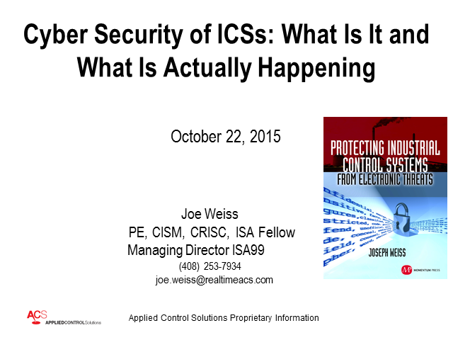 Cyber Security of ICSs: What Is It and What Is Actually Happening