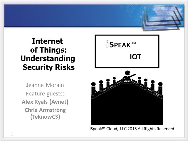 iSpeak™ Internet of Things: Understanding Security Risks