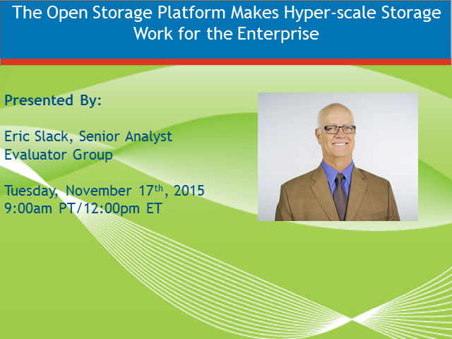 The Open Storage Platform Makes Hyper-scale Storage Work for the Enterprise