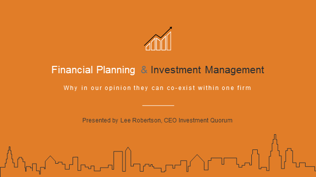 Financial Planning & Investment Management: why they can coexist within one firm