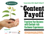 The Content Payoff – Transform Business with Content-rich Customer Experiences